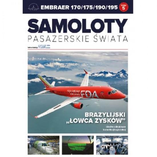 Samoloty pasażerskie świata 5 - Embraer 170/175/190/195