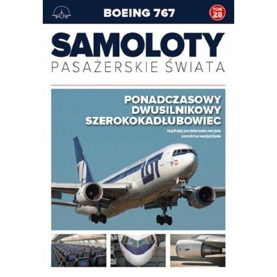 Samoloty pasażerskie świata 28 - Boeing 767