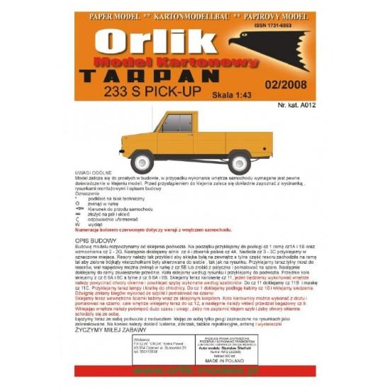 A012. Tarpan 233S PICK-UP